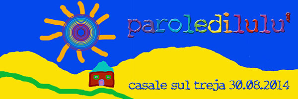 parole-di-lulu-30-agosto-2014
